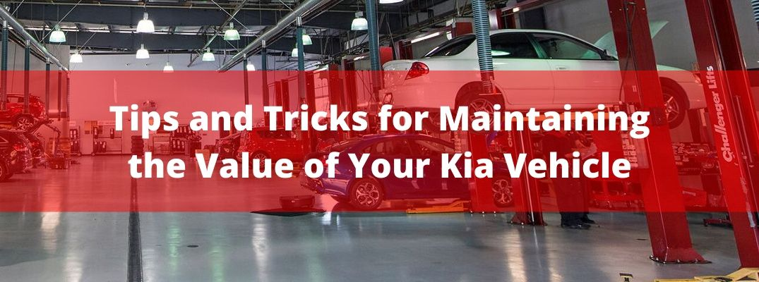 How Can You Keep the Value of Your Kia Vehicle High?