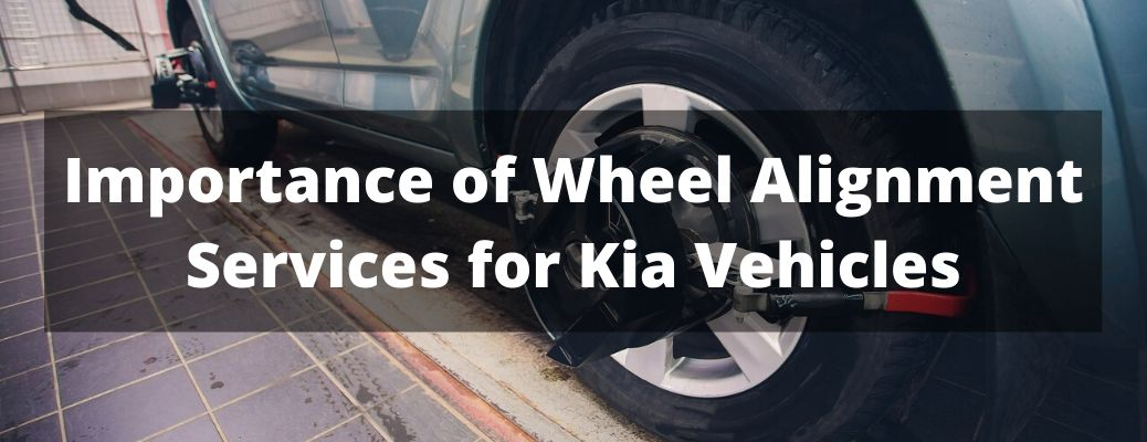 Importance of Wheel Alignment Services for Kia Vehicles banner