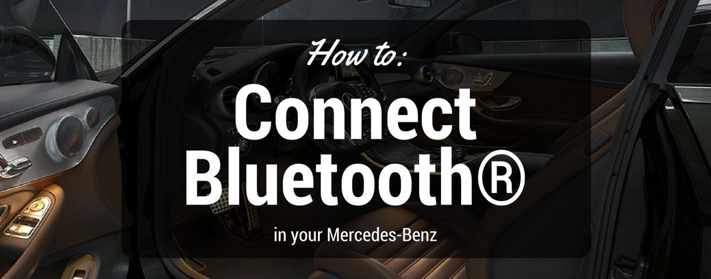how to connect bluetooth in your Mercedes-benz
