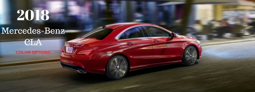 2018 Mercedes-Benz CLA Color Options, text on an image of a red 2018 Mercedes-Benz CLA