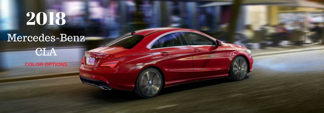 What are the Color Options for the 2018 Mercedes-Benz CLA?