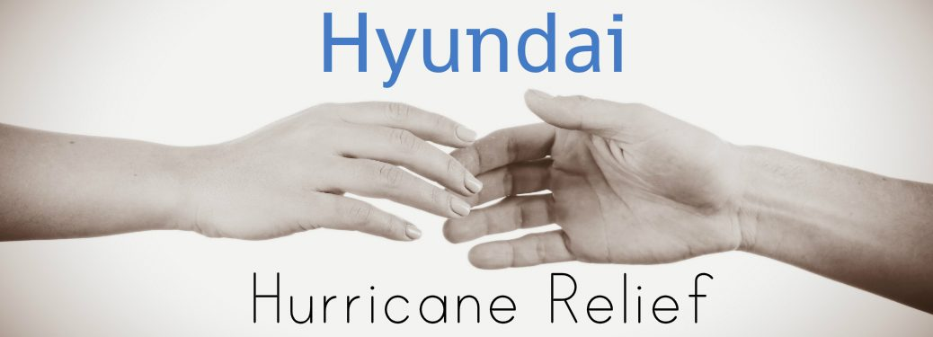 Did Hyundai do Anything for Hurricane Harvey and Irma Relief Efforts?