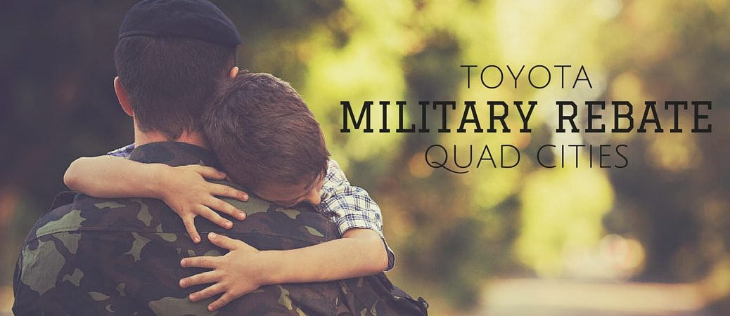 Toyota Military Rebate in the Quad Cities