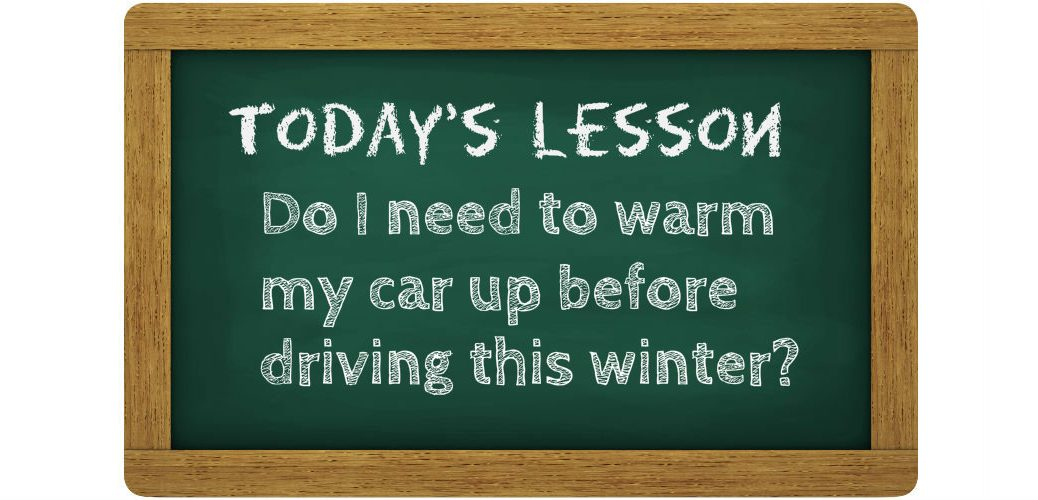 Should a car warm up before driving in winter?