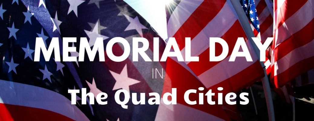 2017 Memorial Day Events Near Moline, Il Flag