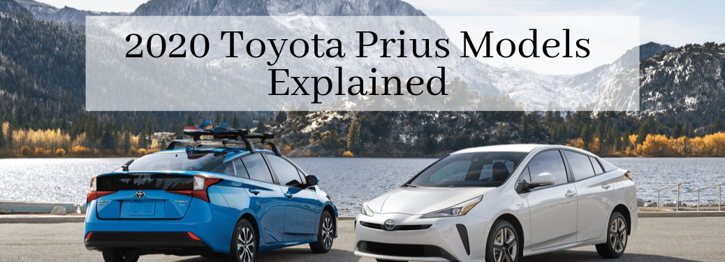 "Two 2020 Toyota Prius cars, blue on left and white on right in front of a lake with ""2020 Toyota Prius Models Explained"" typed above them"