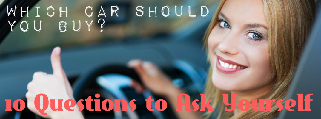 """Is this my dream car?"" And other great questions to ask yourself before buying your first vehicle."