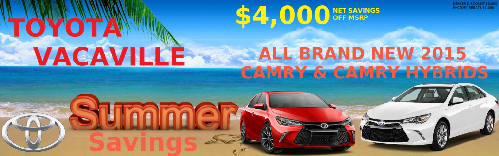 2015 Toyota Camry and Camry Hybrid exclusive discount Vacaville CA