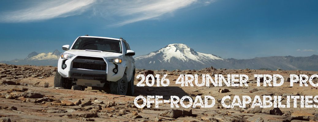 2016 Toyota 4Runner TRD Pro off-road capabilities