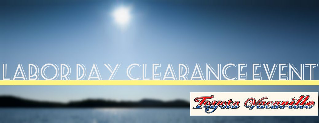 Toyota Vacaville Labor Day 2015 Clearance Event