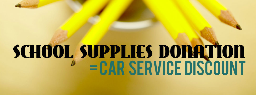 Car service discount for school supplies donation in Vacaville, CA
