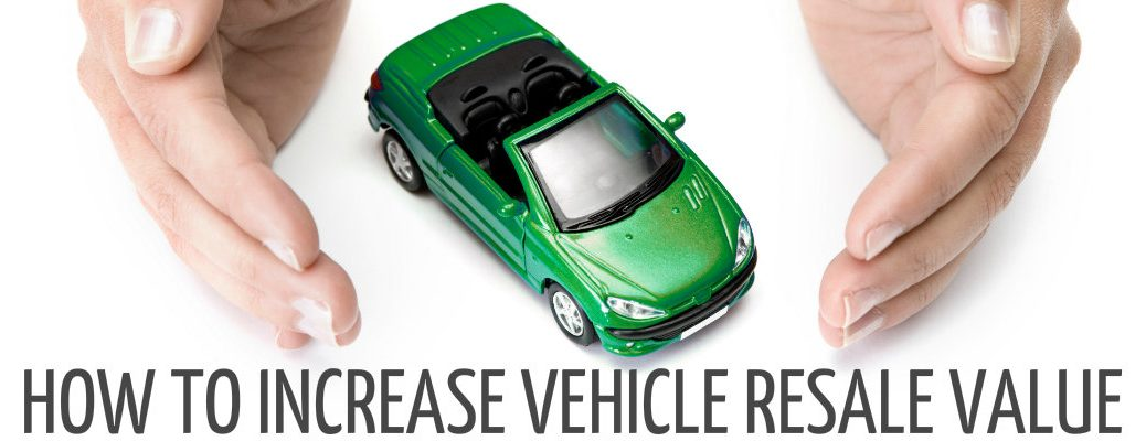 how to increase car resale value