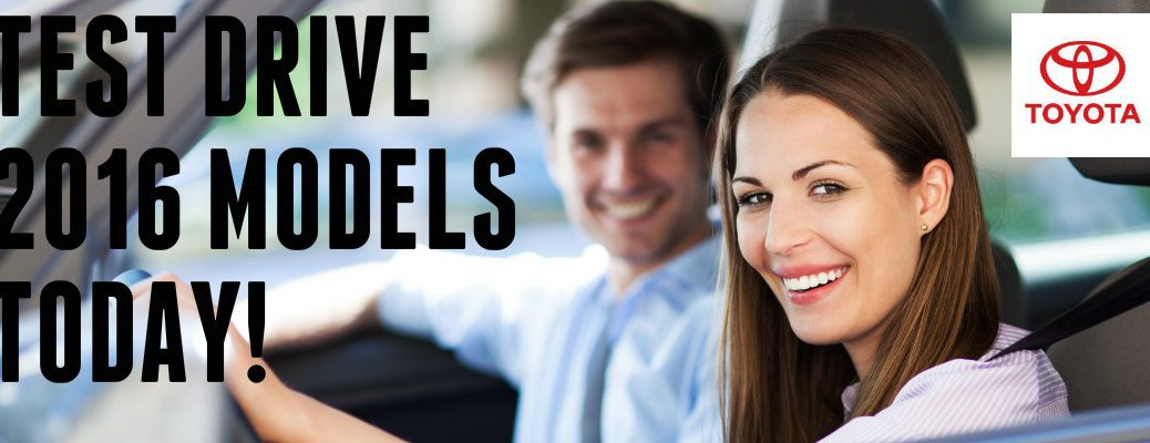 test drive 2016 Toyota models in Vacaville CA