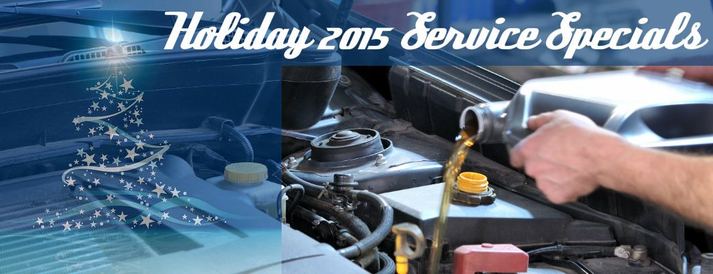 Holiday 2015 Service Specials in Vacaville CA