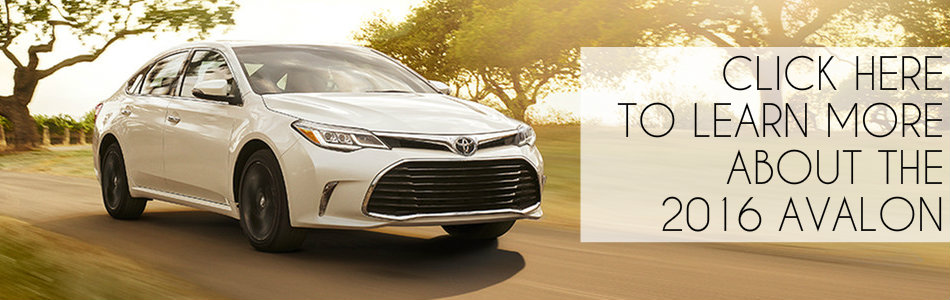 learn more about 2016 Toyota Avalon