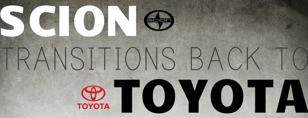 Scion makes transition to Toyota