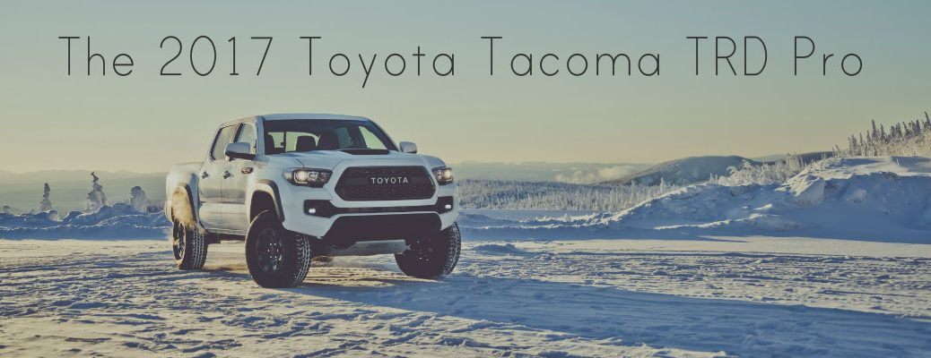 2017 Toyota Tacoma TRD Pro release date and new features