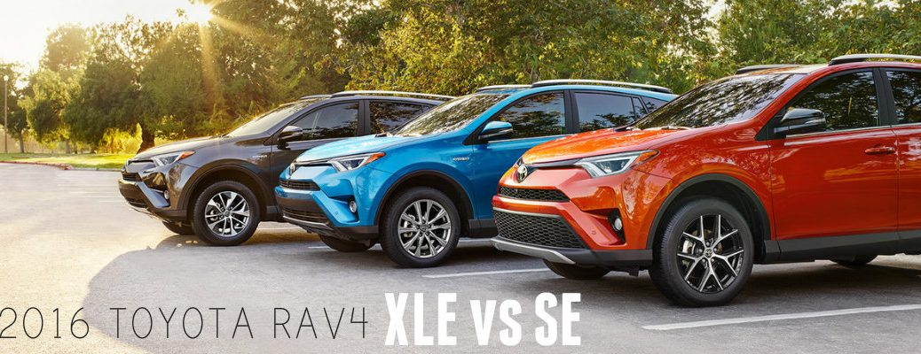 2016 Toyota RAV4 XLE vs SE trim level comparison