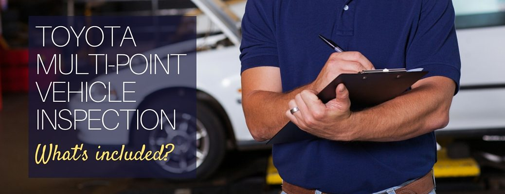 what's included with a Toyota multi-point vehicle inspection