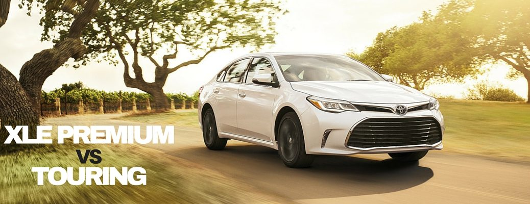 2016 Toyota Avalon XLE Premium vs Touring