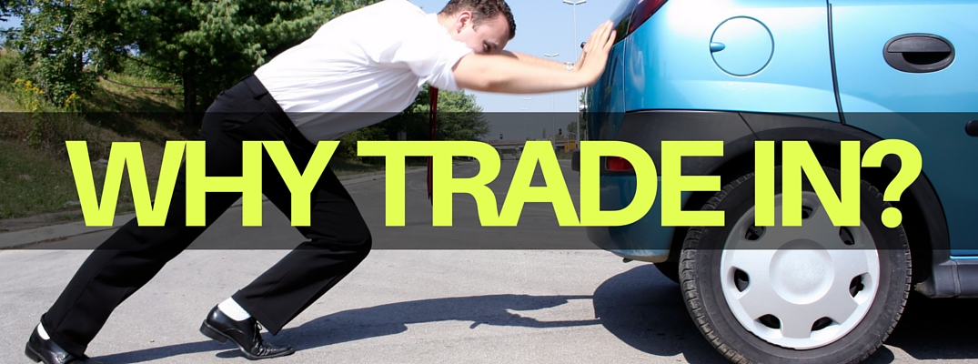 3 Reasons to trade in your car