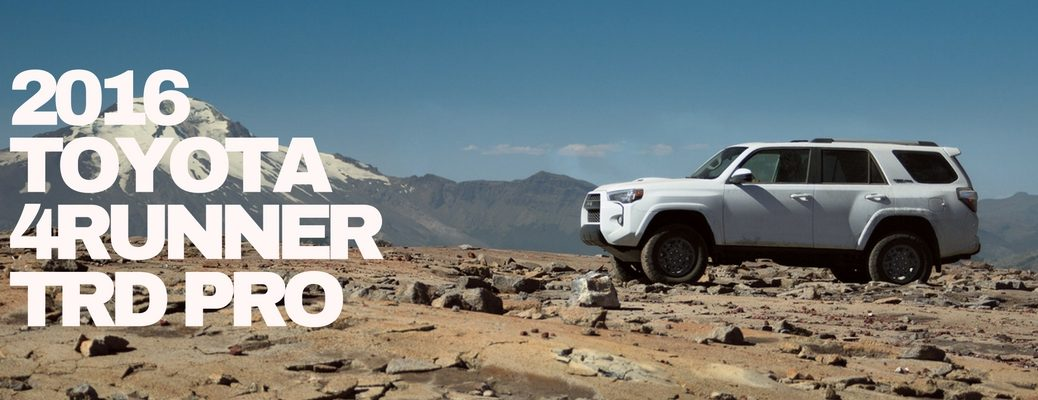 what's included with the 2016 Toyota 4Runner TRD Pro