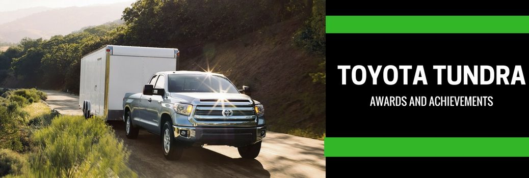 Toyota Tundra Awards and Achievements