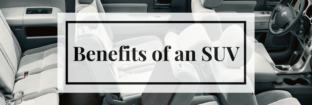 benefits of an suv