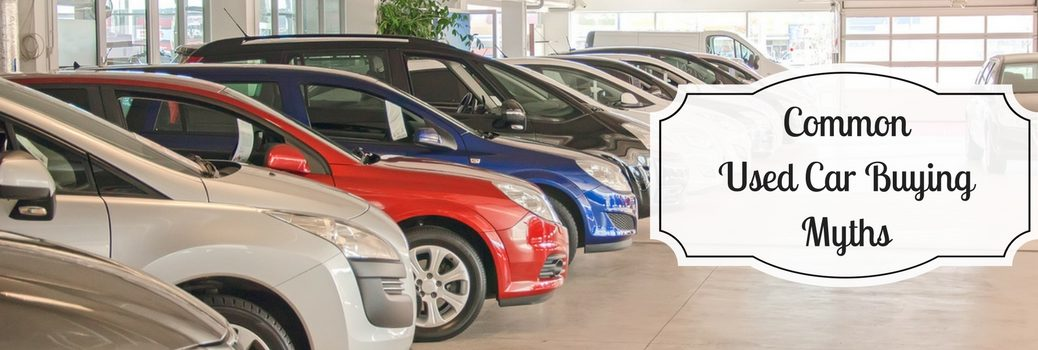 common used car buying myths