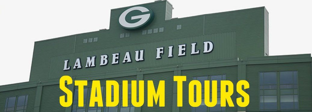 Get a Tour of Green Bay Packers Stadium Lambeau Field