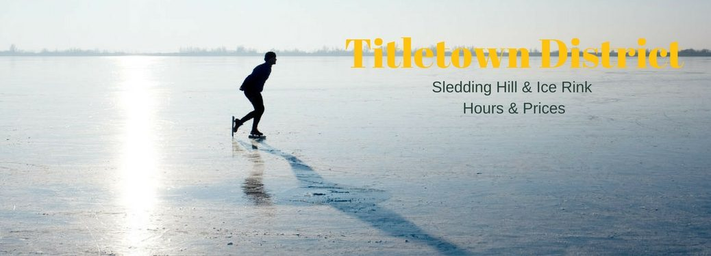 Titletown District Sledding and Ice rink times and prices, text on an image of a man skating across a frozen lake
