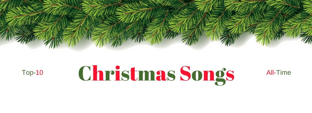Top-10 Christmas Songs All-Time, text on a background with a strand of garland over the top