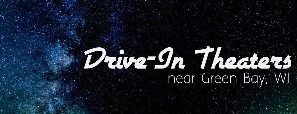 "Image of stars with the words ""drive-in theaters near Green Bay, WI"""