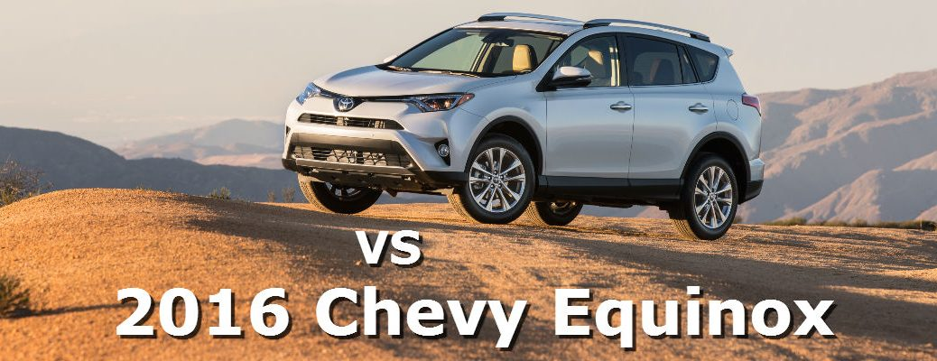 2016 RAV4 vs 2016 Equinox