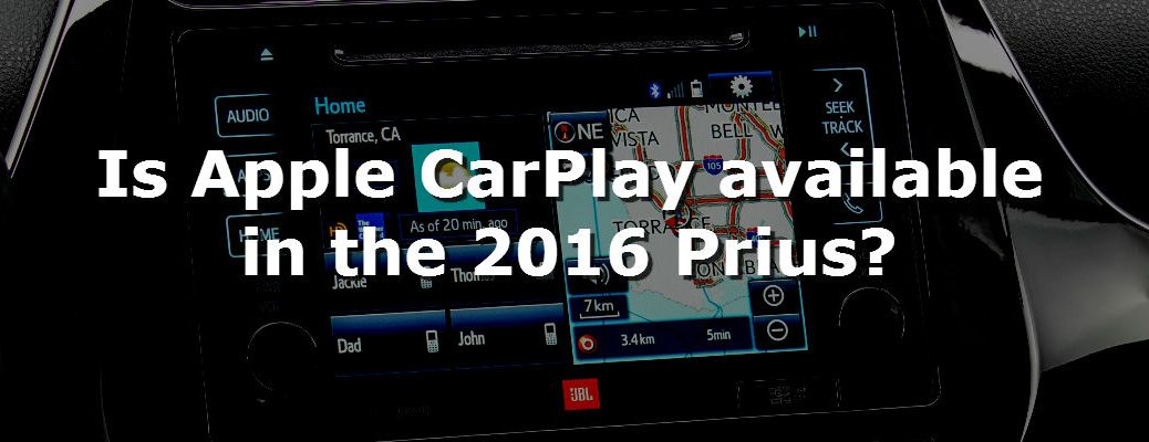 Is Apple CarPlay available in the 2016 Toyota Prius?