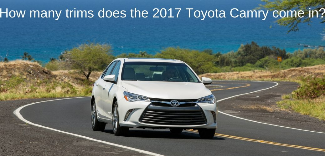 How many trims does the 2017 Toyota Camry come in?