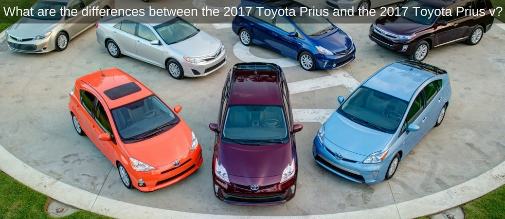 What are the differences between the 2017 Toyota Prius and the 2017 Toyota Prius v