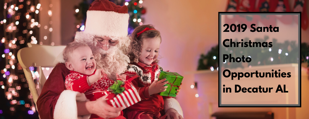 """Two children on Santa's lap with """"2019 Santa Christmas Photo Opportunities in Decatur AL"""" black text"""