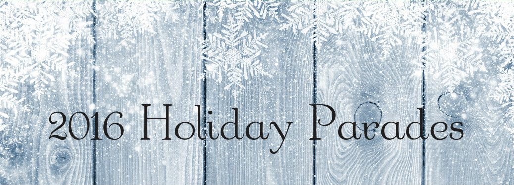 2016 holiday parades