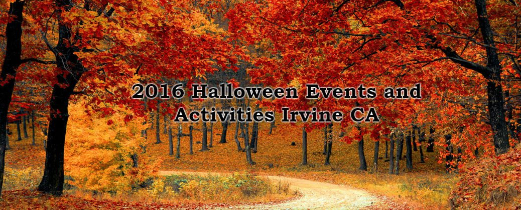 2016 Halloween Events and Activities Irvine CA