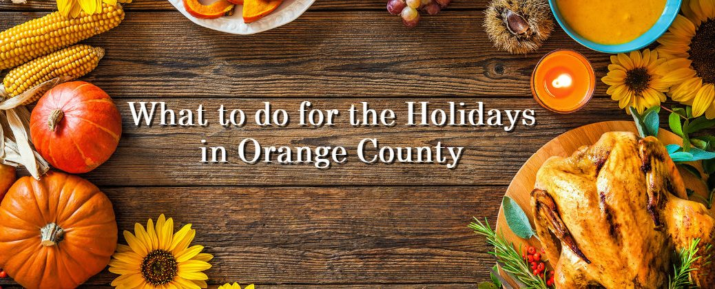 Thanksgiving Activities and Festivals in the Irvine Area