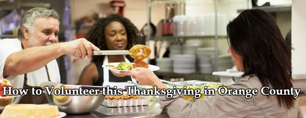 How to Volunteer this Thanksgiving in Orange County