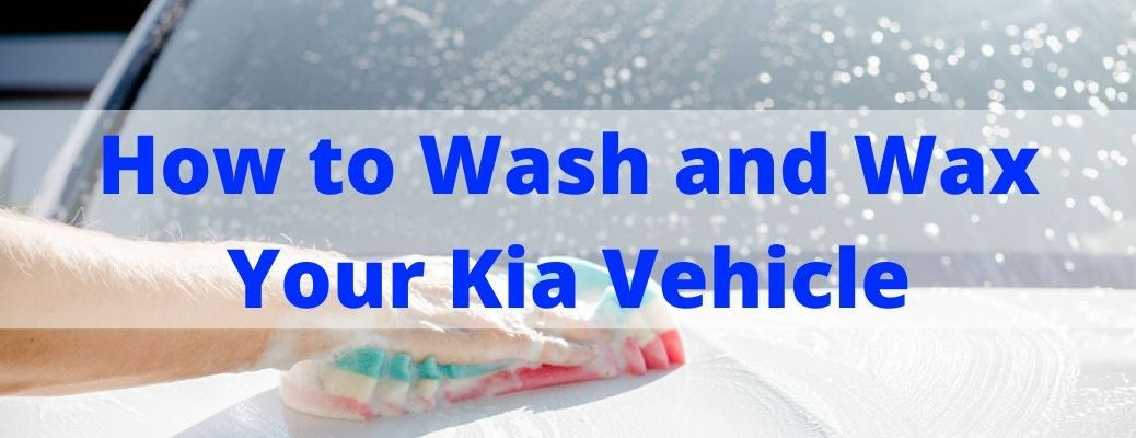 How to Wash and Wax Your Kia Vehicle banner