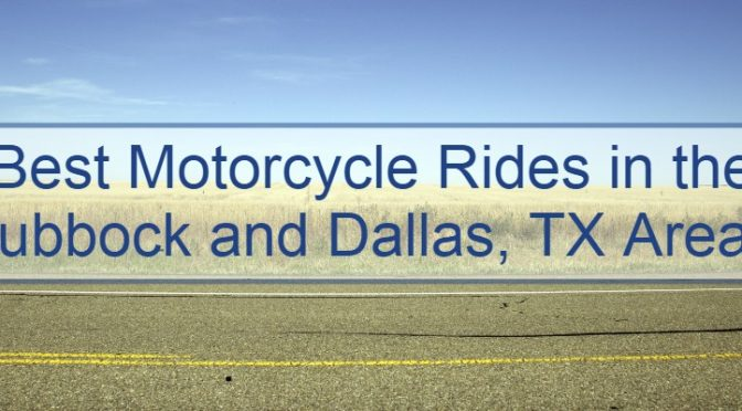 """A rural road with a blue sky above with a caption saying """"Best Motorcycle Rides in the Lubbock and Dallas, TX Areas."""""""