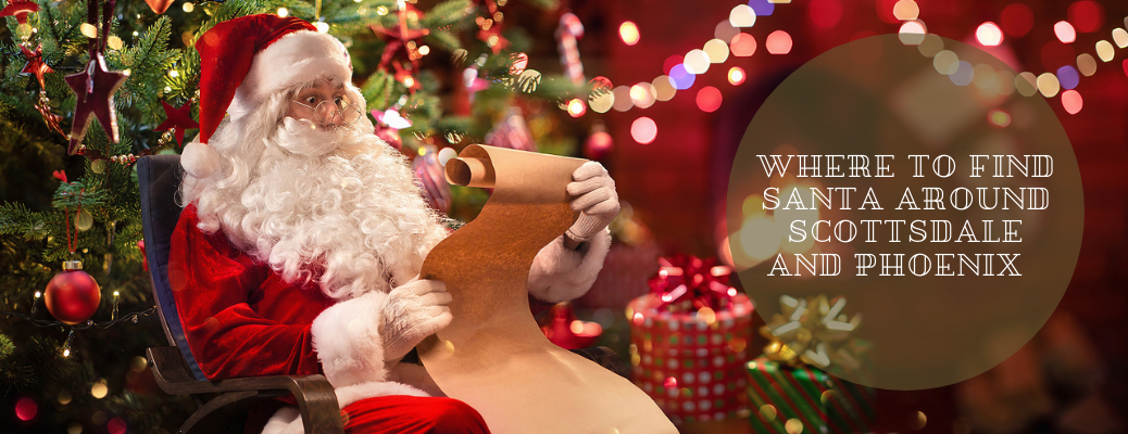 """Santa reading paper with """"Where to Find Santa Around Scottsdale and Phoenix """" overlay text"""