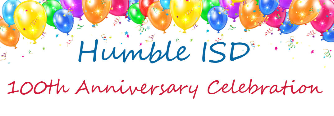Come join us at the Humble ISD Centennial Year Celebration Kick-Off!