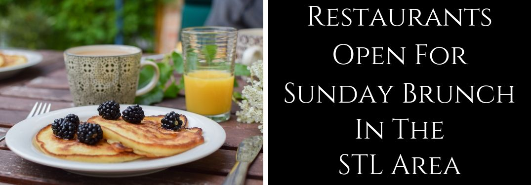 Where To Find the Top-Rated Brunch Restaurants in the St. Louis Area