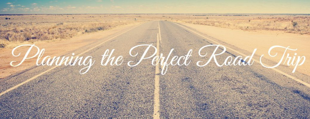 Planning a Perfect Road Trip