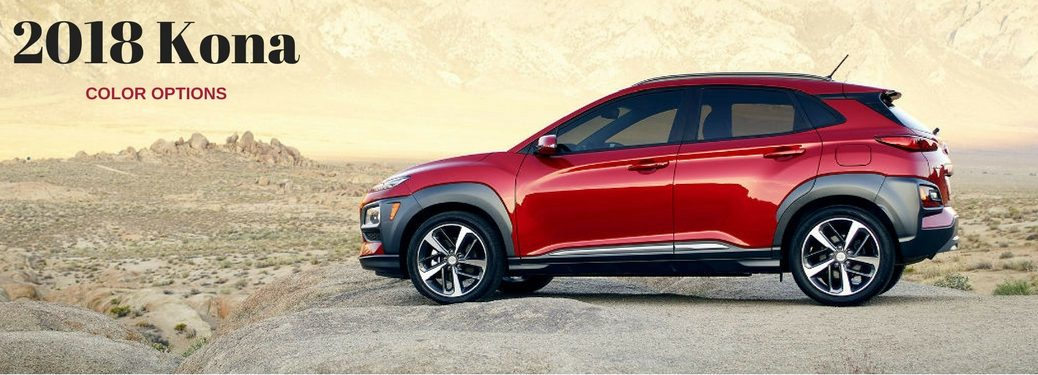 2018 Kona Color Options, text on an image of an driver side exterior view of a red 2018 Hyundai Kona