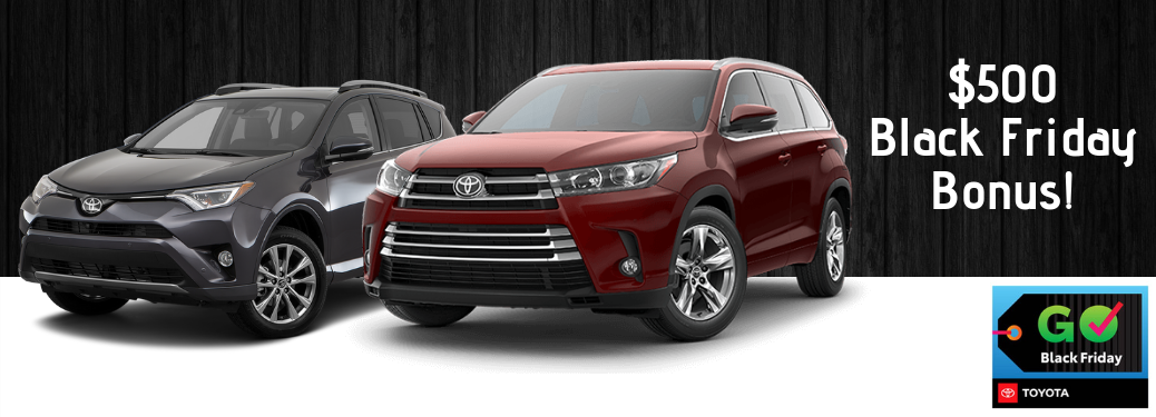 Toyota Black Friday Specials Are Here Toyota Of Warsaw